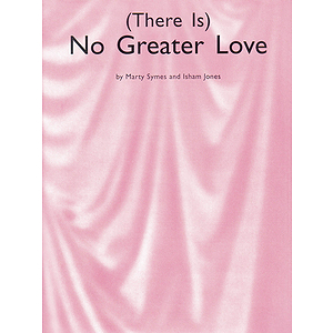 There Is No Greater Love