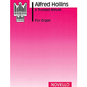 Alfred Hollins: A Trumpet Minuet (Organ)