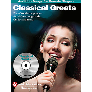 Classical Greats - Audition Songs for Female Singers
