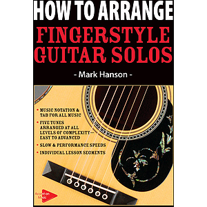 How to Arrange Fingerstyle Guitar Solos (DVD)