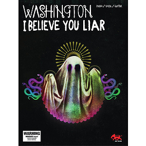 Washington - I Believe You, Liar