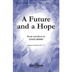 A Future and a Hope