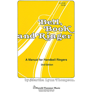 Bell, Book, and Ringer Handbell Manual