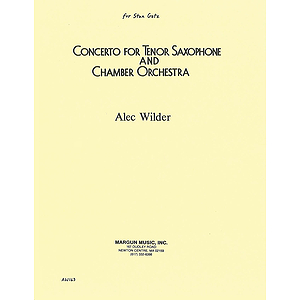 Alec Wilder: Concerto For Tenor Saxophone And Chamber Orch