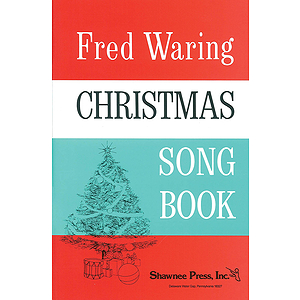 Fred Waring - Christmas Song Book