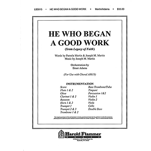 He Who Began a Good Work (from Legacy of Faith)