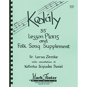Kodaly: 35 Lesson Plans Textbook