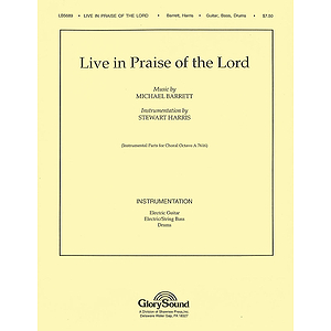 Live in Praise of the Lord