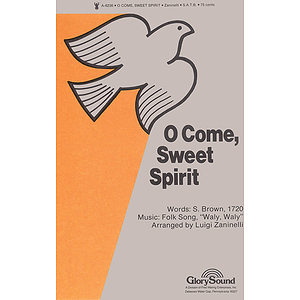 O Come, Sweet Spirit