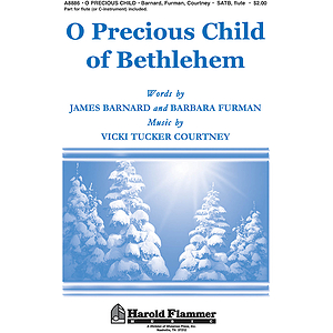 O Precious Child Of Bethlehem