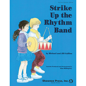Strike Up the Rhythm Band 2-Part Collection