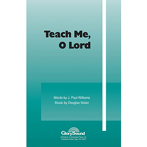 Teach Me, O Lord 2-Part