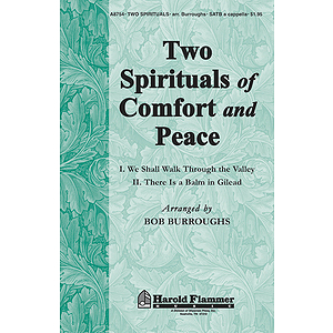 Two Spirituals Of Comfort And Peace
