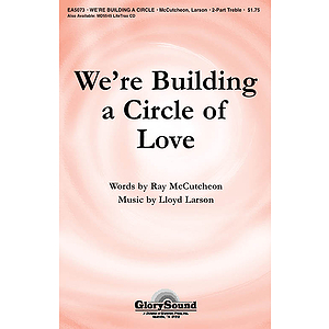 We're Building a Circle of Love
