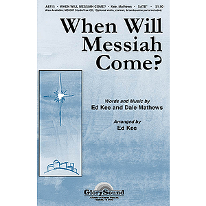 When Will Messiah Come