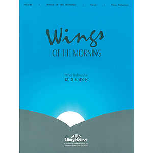 Wings of the Morning Piano Collection