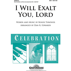 I Will Exalt You, Lord