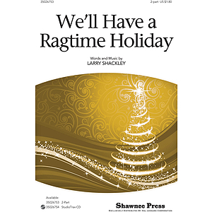 We'll Have a Ragtime Holiday