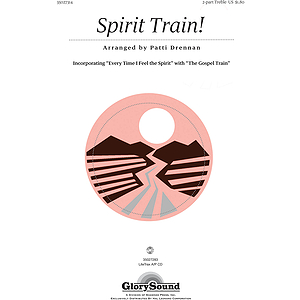 Spirit Train!