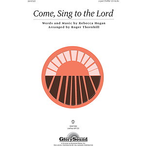 Come, Sing to the Lord