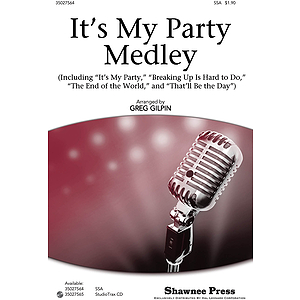 It&#039;s My Party Medley