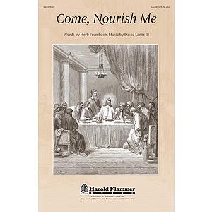 Come, Nourish Me