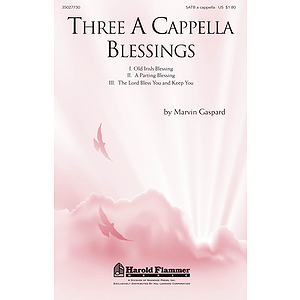 Three A Cappella Blessings