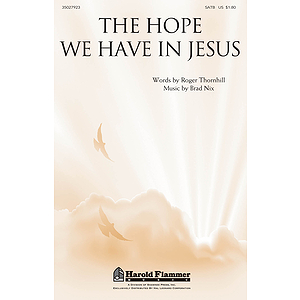 The Hope We Have in Jesus