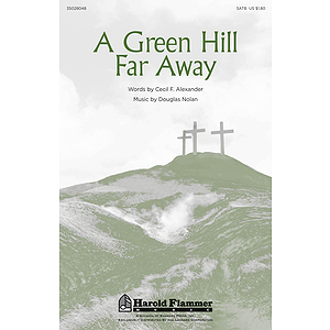 A Green Hill Far Away