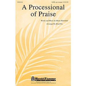A Processional of Praise