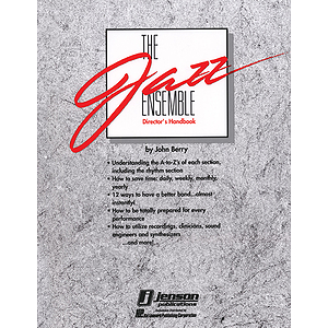 The Jazz Ensemble Director's Handbook
