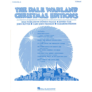 The Dale Warland Christmas Editions (Vol. II) (Collection)