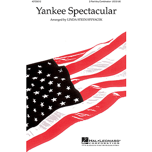 Yankee Spectacular (Medley)