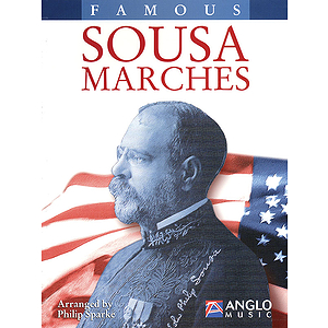 Famous Sousa Marches - Conductor&#039;s Score
