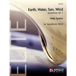 Earth, Water, Sun, Wind Symphony No. 1 for Symphonic Band