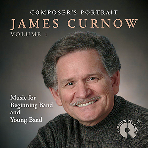 Composer's Portrait - James Curnow, Volume 1