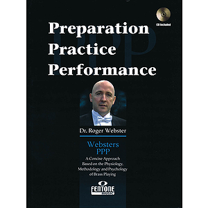 Websters PPP: Preparation, Practice, Performance for Trumpet