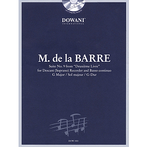 Barre: Suite No. 9 from Deuxième Livre in G Major for Descant (Soprano) Recorder & Basso Continuo