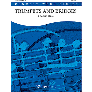 Trumpets and Bridges