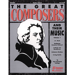The Great Composers and Their Music (Resource)