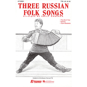 Three Russian Folk Songs (Medley)
