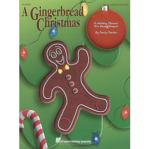 A Gingerbread Christmas (Holiday Musical)