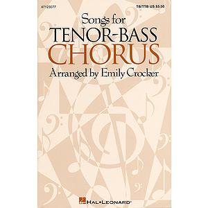 Songs for Tenor-Bass Chorus (Collection)