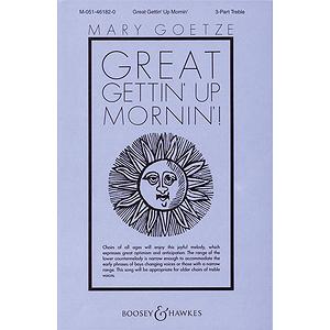 Great Gettin' Up Mornin'!