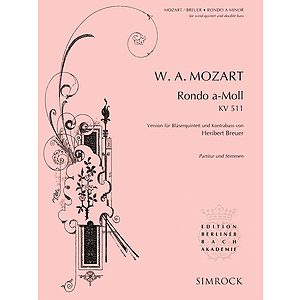 Rondo in A Minor, K511, for Woodwind Quintet & Double Bass