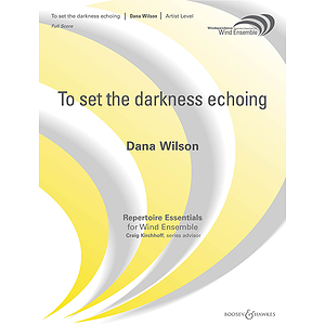 To Set the Darkness Echoing
