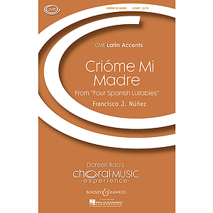 Criome Mi Madre (from Four Spanish Lullabies)