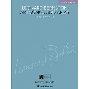 Leonard Bernstein - Art Songs and Arias