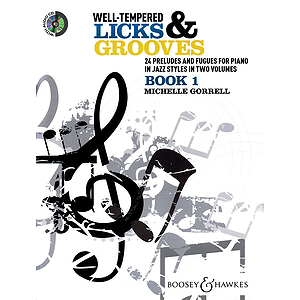 Well-Tempered Licks &amp; Grooves - Book 1