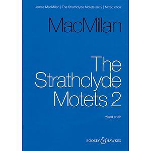 The Strathclyde Motets Set Ii (2) Satb Latin, French, English Language